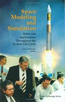 Space modeling and simulation [electronic resource] : roles and applications throughout the system life cycle cover