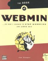 The Book of Webmin, Or, How I Learned to Stop Worrying and Love UNIX