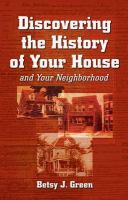 Discovering the History of your House and your Neighborhood