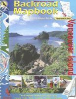Backroad Mapbook: Road & Recreational Atlas / Vancouver Island