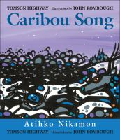 Cover of Caribou Song: Atihko Nikam