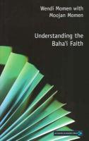 Understanding the Baha'ı́ Faith