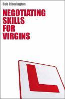Negotiating Skills for Virgins