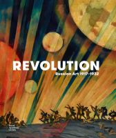 Revolution : Russian art 1917-1932 cover