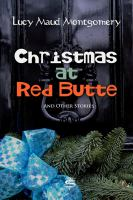 Christmas At Red Butte And Other Stories
