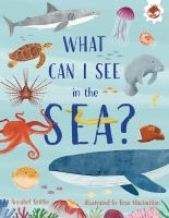 What can I see in the sea? JNon