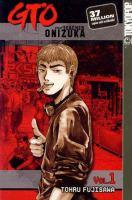 GTO: Great Teacher Onizuka, Vol. 1