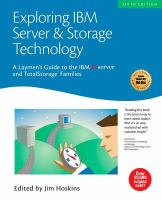 Exploring IBM Server & Storage Technology