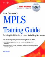 Rick Gallaher's MPLS Training Guide