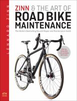 Zinn & the Art of Road Bike Maintenance