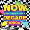 Now that's what I call a decade. 1980s. [sound recording].