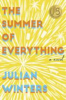 The summer of everything : a novel293 pages ; 21 cm