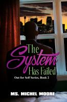 Cover of The system has failed