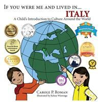 If You Were Me and Lived In... Italy: A Child's Introduction to Cultures Around the World (If You Were Me and Lived In...Cultural)