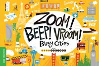 Zoom Beep Vroom: Busy Cities