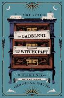 The dabbler's guide to witchcraft Non