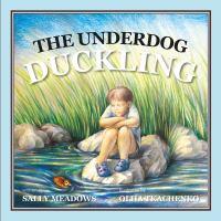 The underdog duckling