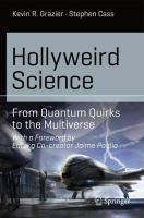 Hollyweird science : from quantum quirks to the multiverse cover