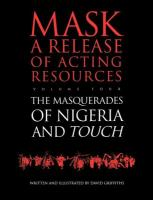 The Masquerades of Nigeria ; And, Touch