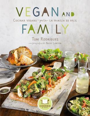 Vegan and Family: Cocinar Vegano para La familia es fácil(book-cover)