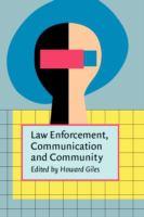 Law Enforcement, Communication, and Community