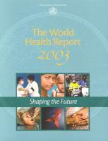The World Health Report 2003