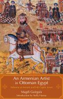 An Armenian Artist in Ottoman Egypt