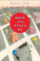 Book cover When you reach me