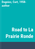 Road to La Prairie Ronde