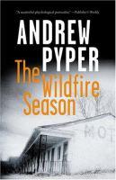 The Wildfire Season
