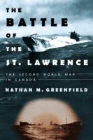 The Battle of the St. Lawrence