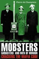 Mobsters, Gangsters and Men of Honour