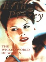 The Wicked World of Women