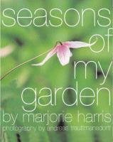 Seasons of My Garden