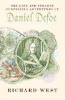 The Life & Strange Surprising Adventures of Daniel Defoe
