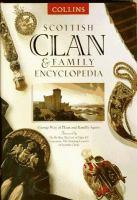 Scottish Clan & Family Encyclopedia