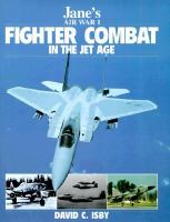 Fighter Combat in the Jet Age