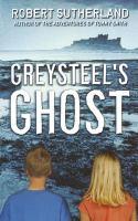 Greysteel's ghost