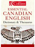 Collins Essential Canadian English Dictionary & Thesaurus