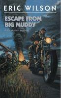 Escape From Big Muddy