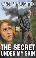 The Secret Under My Skin