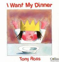 I Want My Dinner