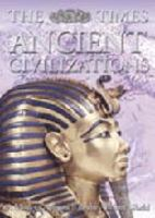 The Times Ancient Civilizations