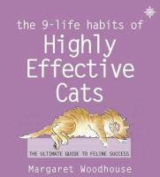 The 9-life Habits Of Highly Effective Cats