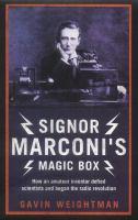 Signor Marconi's Magic Box