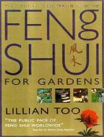 The Complete Illustrated Guide To Feng Shui For Gardeners