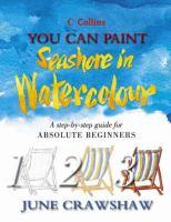 You Can Paint Seashore in Watercolour