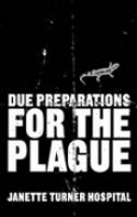 Due Preparations for the Plague