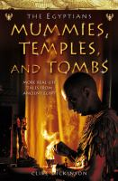 Mummies, Temples and Tombs