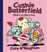 Cushie Butterfield (she's A Little Cow)
